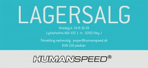 mere information omkring Humanspeed lagersalg